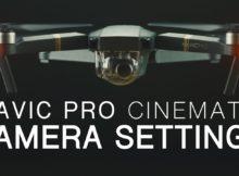 DJI Mavic Pro | Best Camera Settings | Walkthrough