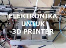 ELEKTRONIKA UNTUK 3D PRINTER