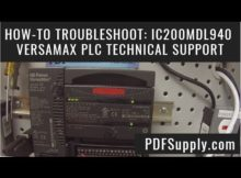 How-to Troubleshoot: IC200MDL940  (GE Fanuc Versamax PLC Technical Support )