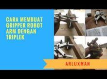 Membuat gripper tangan robot menggunakan bahan triplek