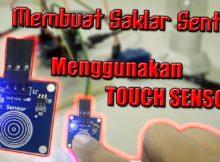 Arduino uno - Membuat Saklar Sentuh Menggunakan Touch Sensor
