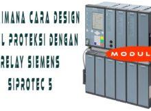 Bagaimana Cara Design Panel Proteksi dengan Relay SIPROTEC 5