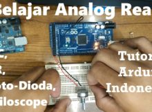 Belajar Analog Read Arduino : ADC, LDR, Photo-Dioda, Osciloscope - Tutorial Arduino Indonesia #7