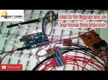 Indikator Slot Parkir Menggunakan Sensor Jarak Dengan Komunikasi Wireless Berbasis Arduino