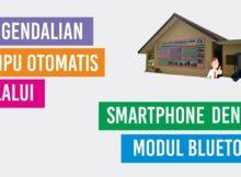 Pengendalian Lampu Otomatis melalui Smartphone dengan Bluetooth