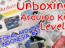 Unboxing Arduino Kit Level 3 - Tutorial Arduino Indonesia #17