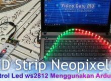 Kontrol Led Strip RGB WS2812b Neopixel Pakai Arduino Dengan 54 Mode Running LED