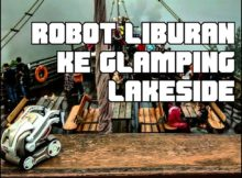 Robot Lucu Liburan ke Gampling Lakeside (Cozmo Goes to Vacation)