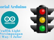 Tutorial Membuat Traffik Light 4 Persimapang - 4 Jalur - 4 Way dengan menggunakan Arduino Uno