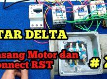 Konek Motor 3 Phase STAR DELTA Part #2