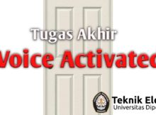 Tugas Akhir S1 Teknik Elektro Undip - Voice Activated Door