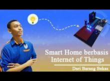 Karya Inovasi Smart Home Berbasis Internet Of Things Dari Barang Bekas - SMK Negeri 1 Lubuk Pakam