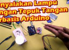 Menyalakan Lampu dengan Tepuk Tangan berbasis Arduino - Project arduino sederhana