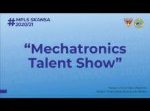Mechatronics Talent Show | MPLS MEKATRONIKA 2020